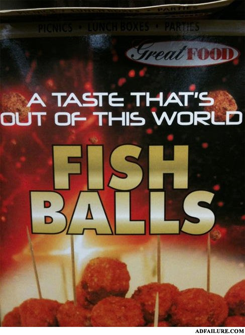 - Fish dicks and fish balls
