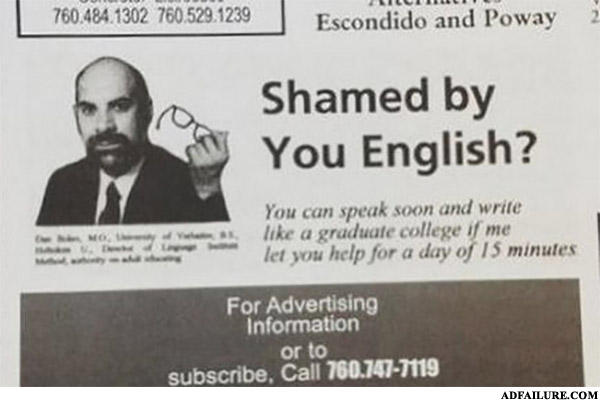 - Me good English, me help you!